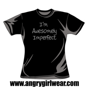 I'm Awesomely Imperfect - Fitted Girlie Tee