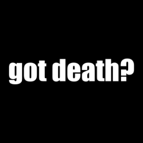 Got Death? - T-shirt