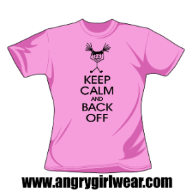 Keep Calm and Back Off - Girlie Tee