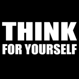 Think For Yourself- T-shirt