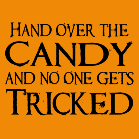 Hand Over The Candy -  girlie T-shirt