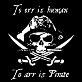 To arr is Pirate - T-shirt