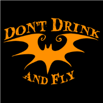 Don't Drink and Fly - T-shirt